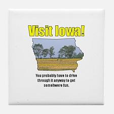 Visit Iowa . . . You Probably Tile Coaster