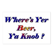 Where's Yer Beer, Ya Knob? Postcards (Package of 8