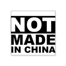 not made in china1 Sticker