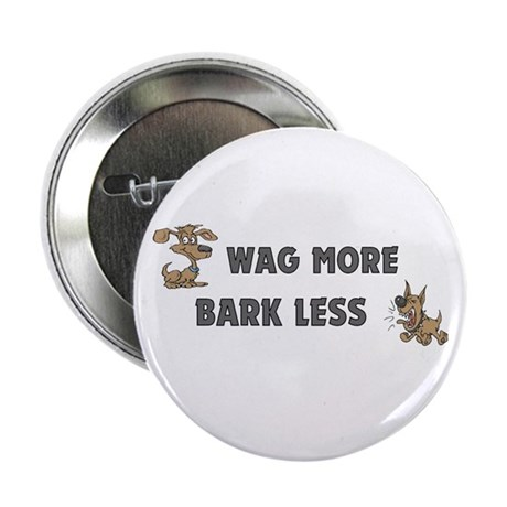 "Bark Less 2.25"" Button (10 pack)"