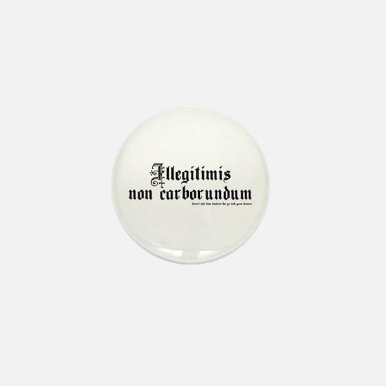 Don't Let The Bastards Mini Button