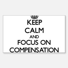 Keep Calm and focus on Compensation Decal