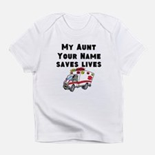 My Aunt Saves Lives Ambulance (Custom) Infant T-Sh