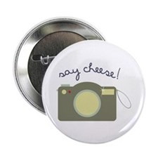 "Say Cheese! 2.25"" Button"