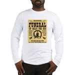 Billy's Funeral Long Sleeve T-Shirt