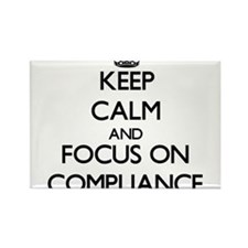 Keep Calm and focus on Compliance Magnets