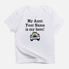 My Aunt Is My Hero Police (Custom) Infant T-Shirt