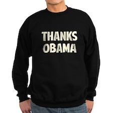 Thanks Barack Obama Sweatshirt