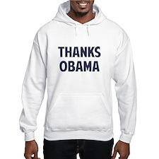 Thanks Barack Obama Hoodie
