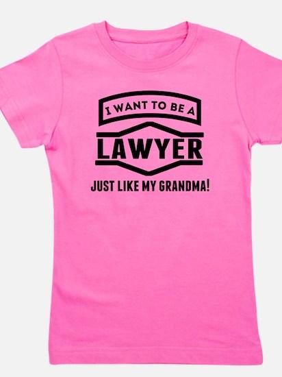 Lawyer Just Like My Grandma T-Shirt