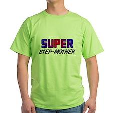 SUPER STEP-MOTHER T-Shirt