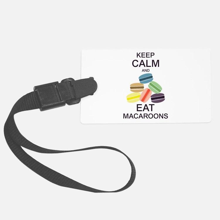 Keep Calm Eat Macaroons Luggage Tag