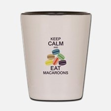 Keep Calm Eat Macaroons Shot Glass