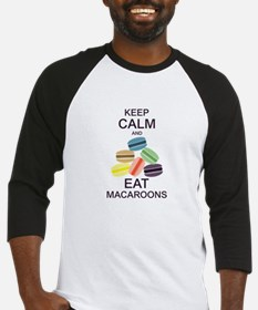 Keep Calm Eat Macaroons Baseball Jersey