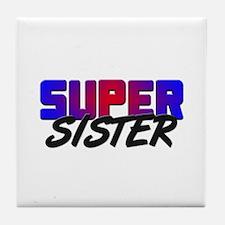 SUPER SISTER Tile Coaster
