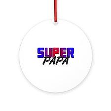 SUPER PAPA Ornament (Round)