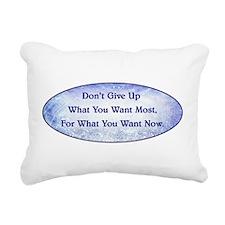 DON'T GIVE UP... Rectangular Canvas Pillow