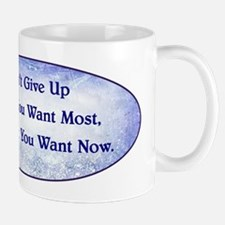 DON'T GIVE UP... Mug