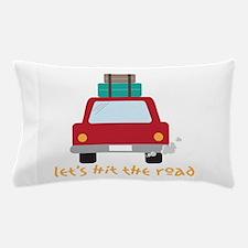 Lets hit the road Pillow Case