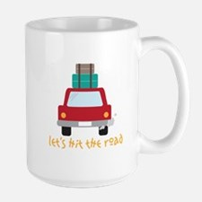 Lets hit the road Mugs