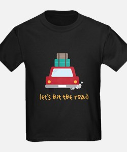 Lets hit the road T-Shirt