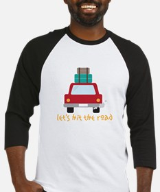 Lets hit the road Baseball Jersey