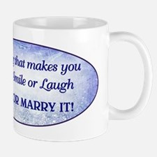 ANYTHING THAT... Mug