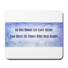 LET LOVE ABIDE Mousepad