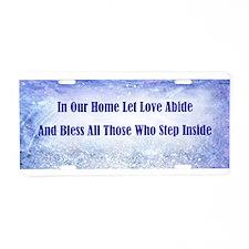 LET LOVE ABIDE Aluminum License Plate