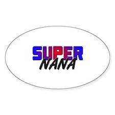 SUPER NANA Oval Decal