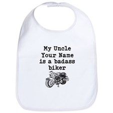 My Uncle Is A Badass Biker (Custom) Bib