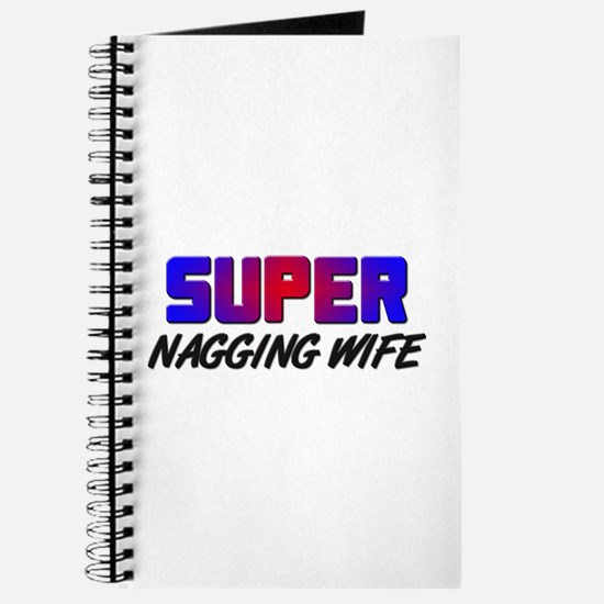 SUPER NAGGING WIFE Journal