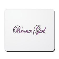 Bronx Girl Mousepad