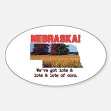 Nebraska . . . We've Got Lots Oval Decal