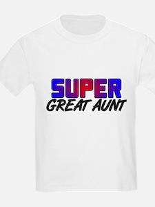 SUPER GREAT AUNT T-Shirt