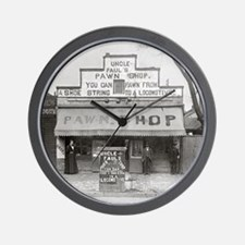 Uncle Paul's Pawn Shop, 1899 Wall Clock