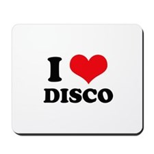 I Love (Heart) Disco Mousepad