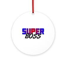 SUPER BOSS Ornament (Round)