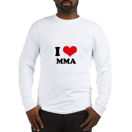 I Love (Heart) MMA - Mixed Ma Long Sleeve T-Shirt