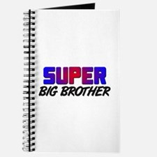 SUPER BIG BROTHER Journal