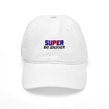 SUPER BIG BROTHER Baseball Cap