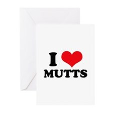 I Love (Heart) Mutts Greeting Cards (Pk of 10)