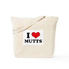 I Love (Heart) Mutts Tote Bag