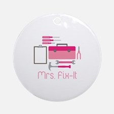 Mrs. Fix -it Ornament (Round)