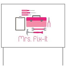 Mrs. Fix -it Yard Sign