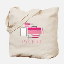 Mrs. Fix -it Tote Bag