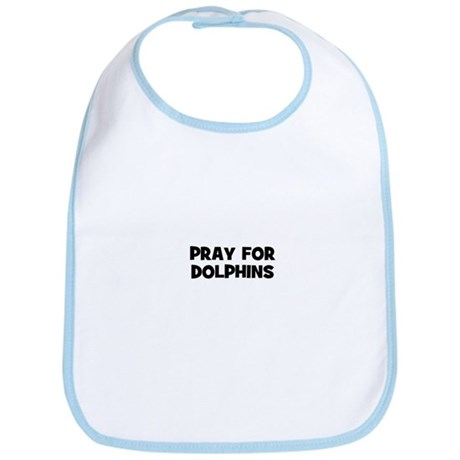 pray for dolphins Bib