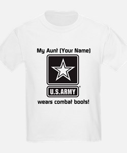 My Aunt Wears Combat Boots Army (Custom) T-Shirt
