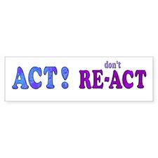 Act Bumper Bumper Sticker