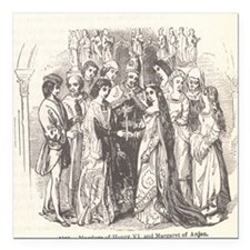 """Marriage of Henry VI and Square Car Magnet 3"""" x 3"""""""